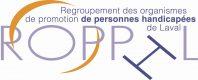 Le Regroupement des organismes de promotion de personnes handicapées de Laval.